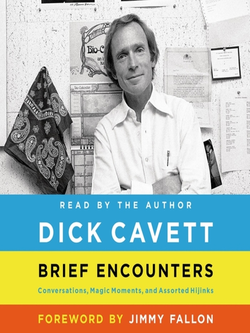 Title details for Brief Encounters by Dick Cavett - Wait list