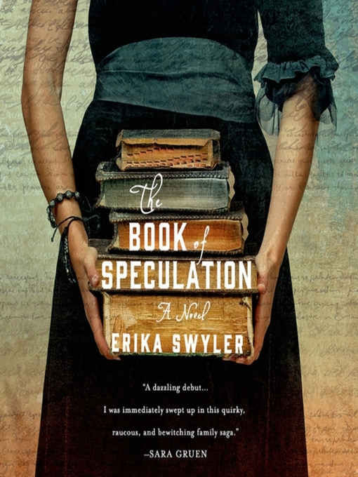 Title details for The Book of Speculation by Erika Swyler - Available
