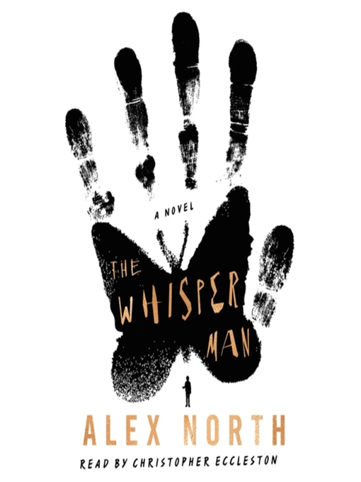 Title details for The Whisper Man by Alex North - Wait list