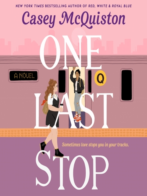 Title details for One Last Stop by Casey McQuiston - Wait list