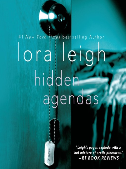 Title details for Hidden Agendas by Lora Leigh - Available