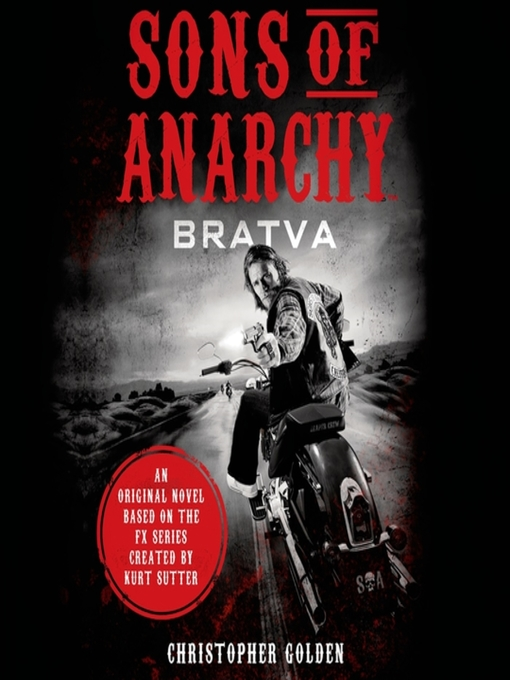 Title details for Sons of Anarchy by Christopher Golden - Available