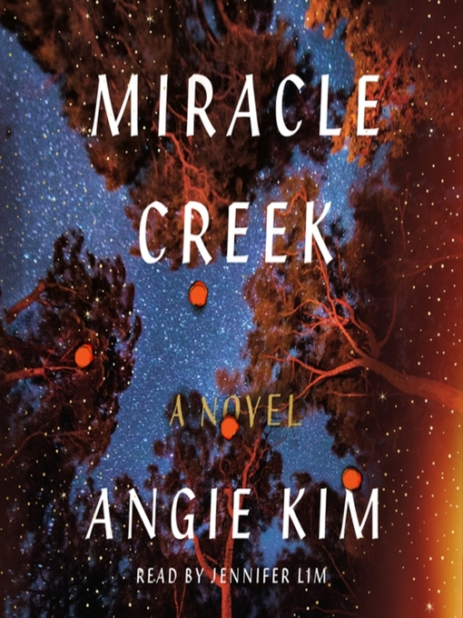 Title details for Miracle Creek by Angie Kim - Wait list