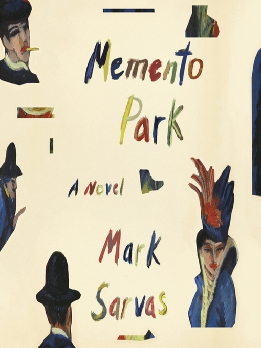Title details for Memento Park by Mark Sarvas - Available