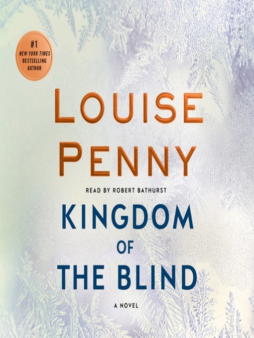 Title details for Kingdom of the Blind by Louise Penny - Available