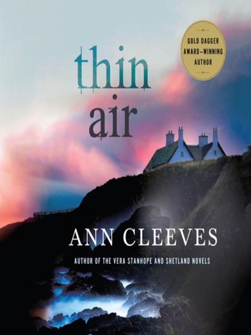 Title details for Thin Air by Ann Cleeves - Wait list