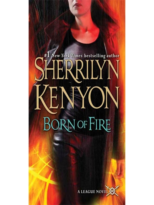 Title details for Born of Fire by Sherrilyn Kenyon - Available