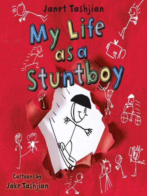 Title details for My Life as a Stuntboy by Janet Tashjian - Wait list