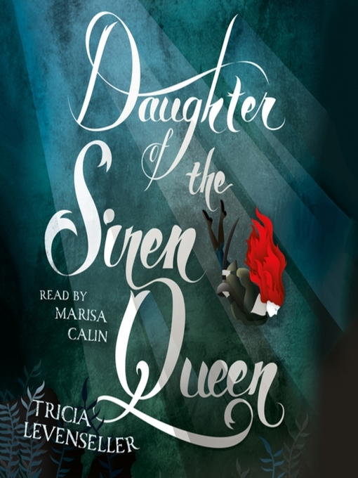 Title details for Daughter of the Siren Queen by Tricia Levenseller - Wait list