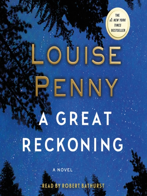 Title details for A Great Reckoning by Louise Penny - Wait list