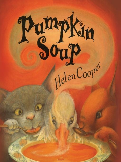 Title details for Pumpkin Soup by Helen Cooper - Wait list