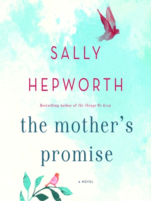 Title details for The Mother's Promise by Sally Hepworth - Wait list