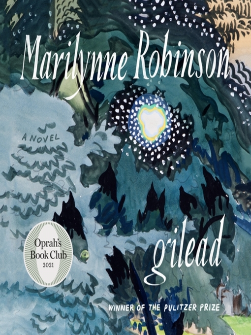 Title details for Gilead by Marilynne Robinson - Wait list