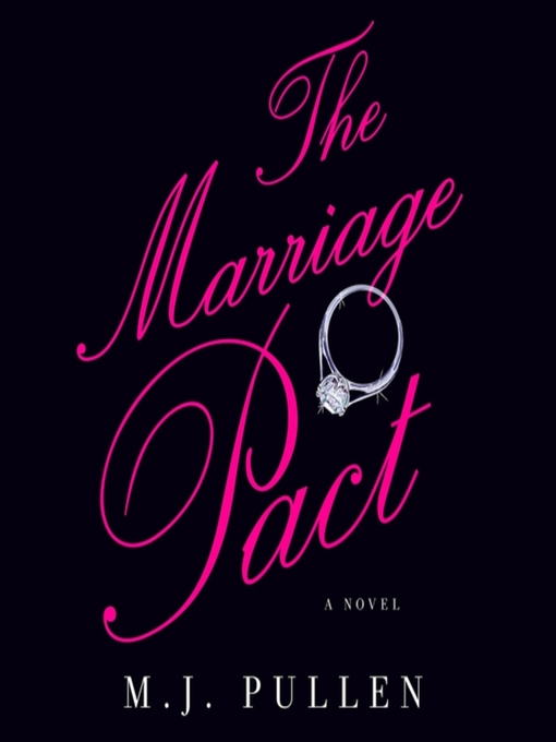 Title details for The Marriage Pact by M.J. Pullen - Available