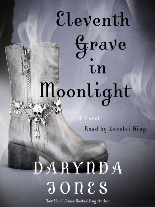 Title details for Eleventh Grave in Moonlight by Darynda Jones - Available