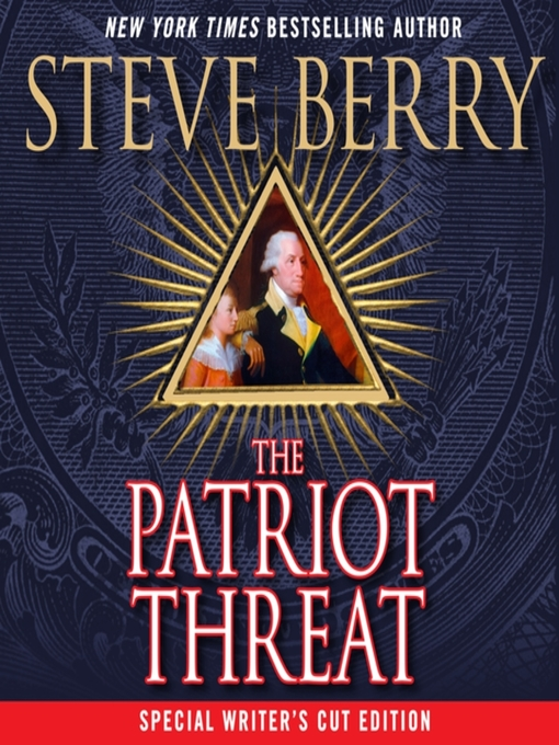 Title details for The Patriot Threat by Steve Berry - Wait list