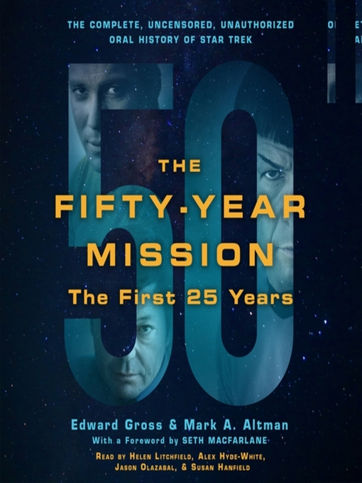 Title details for The Fifty-Year Mission: The First 25 Years by Edward Gross - Available