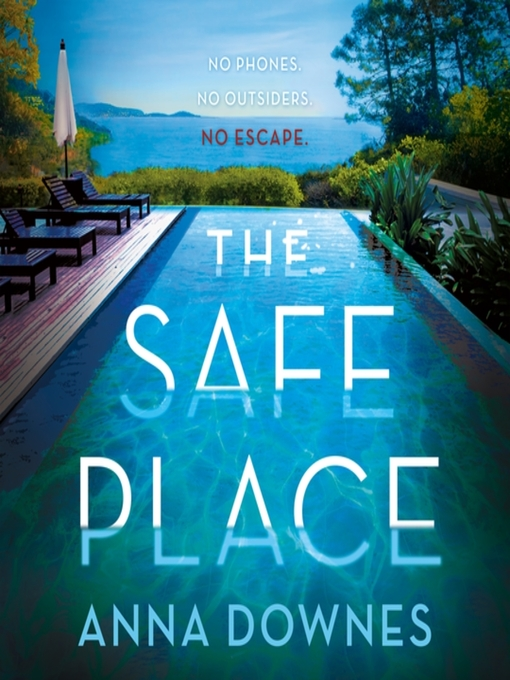 Title details for The Safe Place by Anna Downes - Wait list