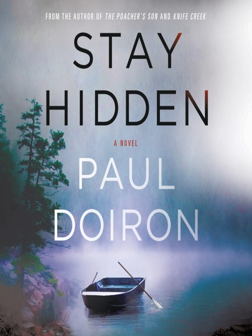 Title details for Stay Hidden by Paul Doiron - Wait list