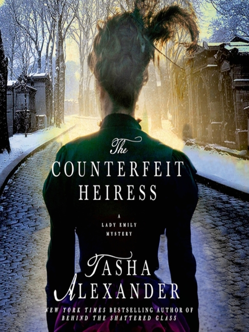 Title details for The Counterfeit Heiress by Tasha Alexander - Available