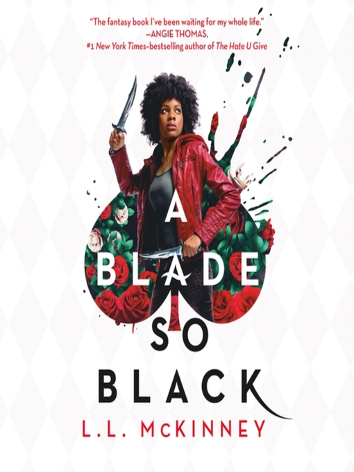 Title details for A Blade So Black by L.L. McKinney - Available