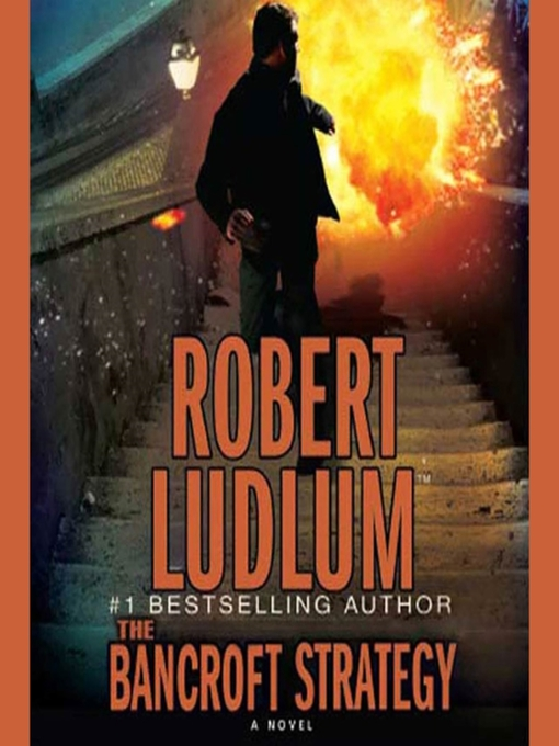 Title details for The Bancroft Strategy by Robert Ludlum - Available