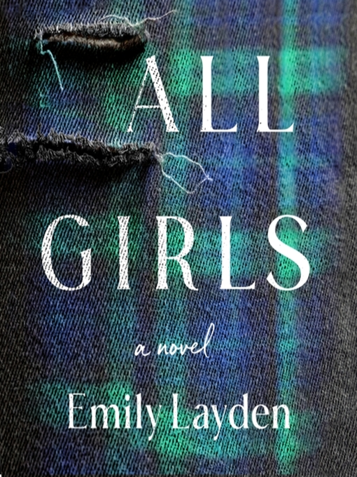 Title details for All Girls by Emily Layden - Available