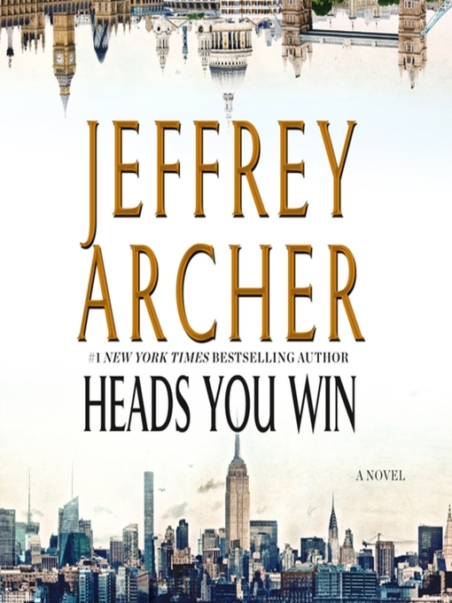 Title details for Heads You Win by Jeffrey Archer - Wait list