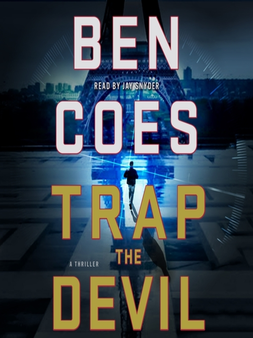 Title details for Trap the Devil by Ben Coes - Available