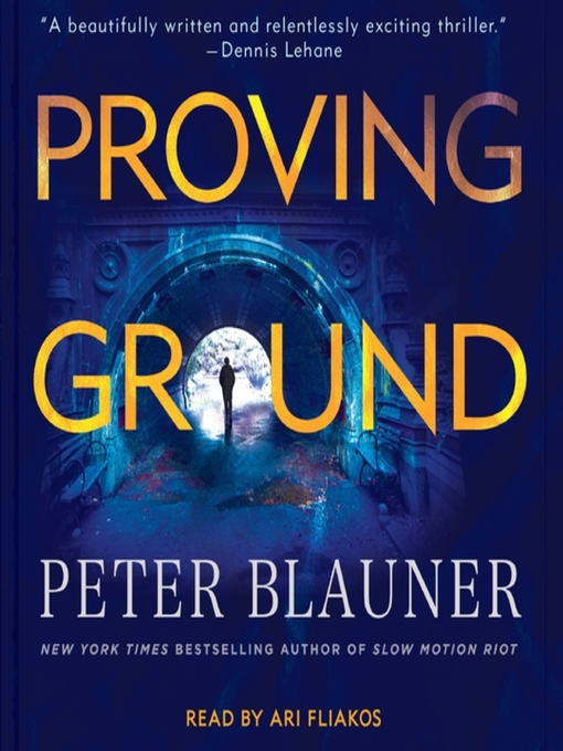 Title details for Proving Ground by Peter Blauner - Available