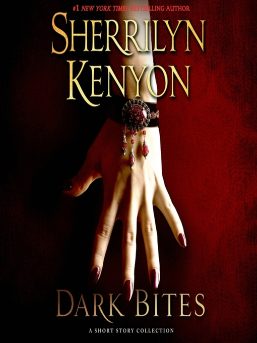 Title details for Dark Bites by Sherrilyn Kenyon - Available