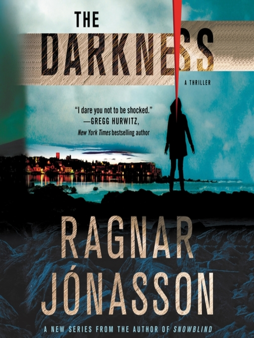 Title details for The Darkness by Ragnar Jonasson - Wait list