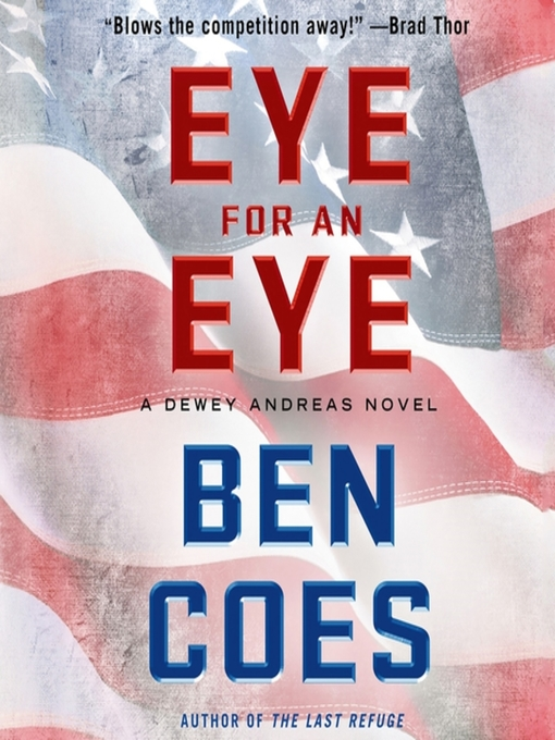 Title details for Eye for an Eye by Ben Coes - Available