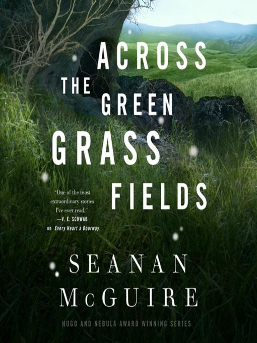Across the Green Grass Fields