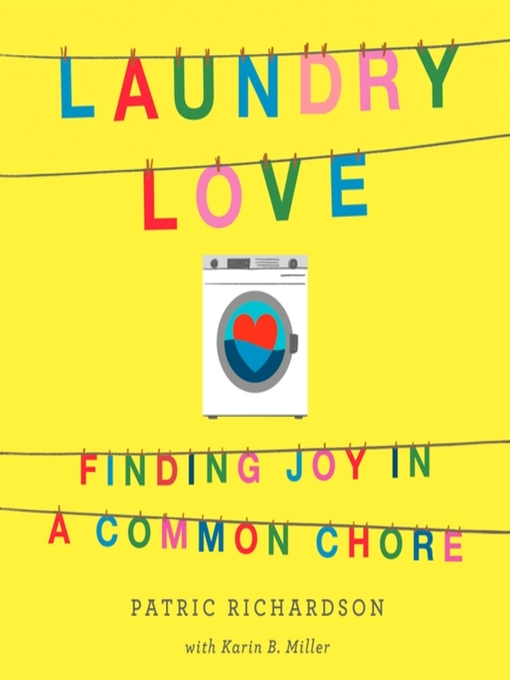 Title details for Laundry Love by Patric Richardson - Wait list