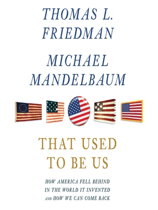 Title details for That Used to Be Us by Thomas L. Friedman - Wait list