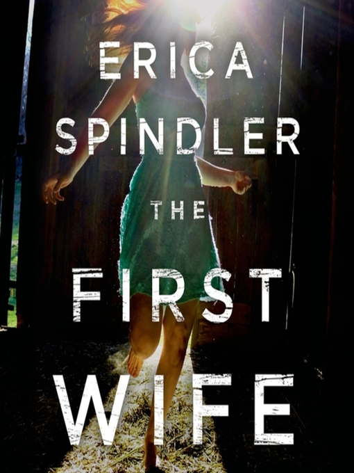 Title details for The First Wife by Erica Spindler - Available