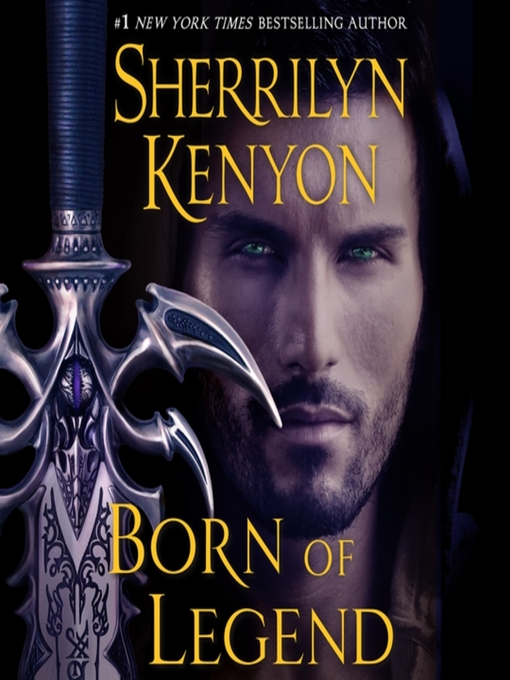 Title details for Born of Legend by Sherrilyn Kenyon - Wait list
