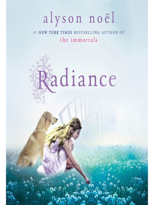 Title details for Radiance by Alyson Noël - Available