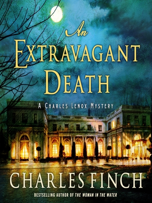 Title details for An Extravagant Death by Charles Finch - Available