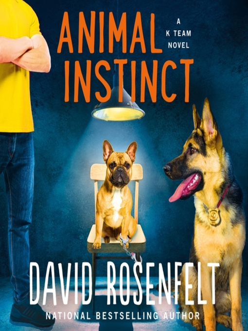 Title details for Animal Instinct by David Rosenfelt - Wait list