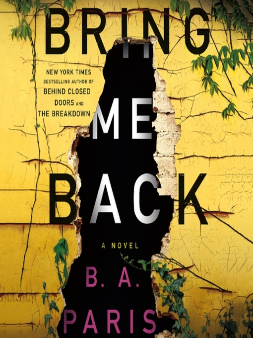 Title details for Bring Me Back by B. A. Paris - Available