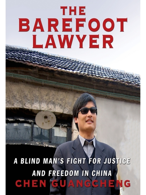 Title details for The Barefoot Lawyer by Chen Guangcheng - Wait list