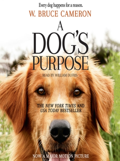 Title details for A Dog's Purpose by W. Bruce Cameron - Wait list