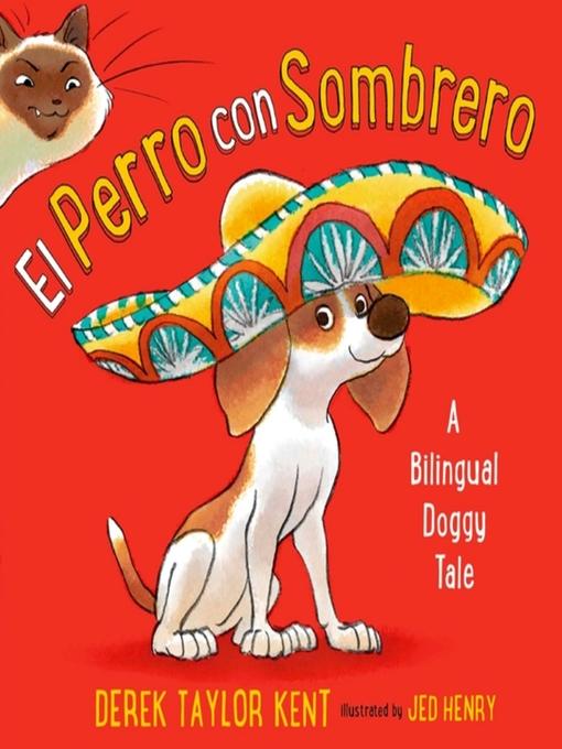 Title details for El Perro con Sombrero by Derek Taylor Kent - Available