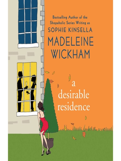Title details for A Desirable Residence by Madeleine Wickham - Wait list