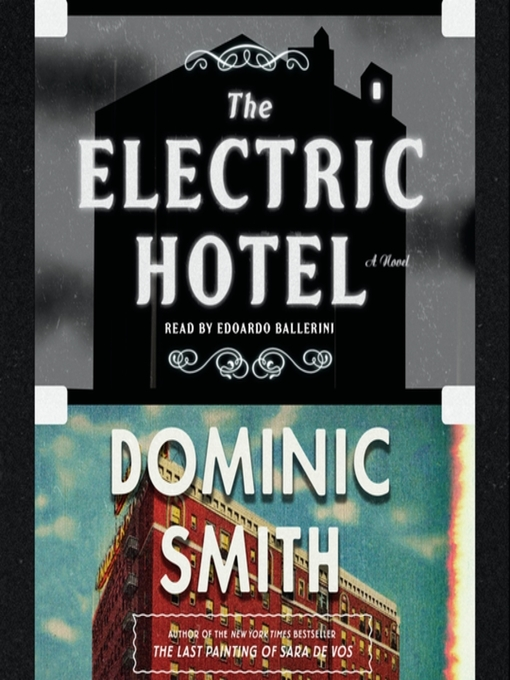 Title details for The Electric Hotel by Dominic Smith - Wait list
