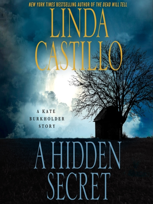 Title details for A Hidden Secret by Linda Castillo - Available