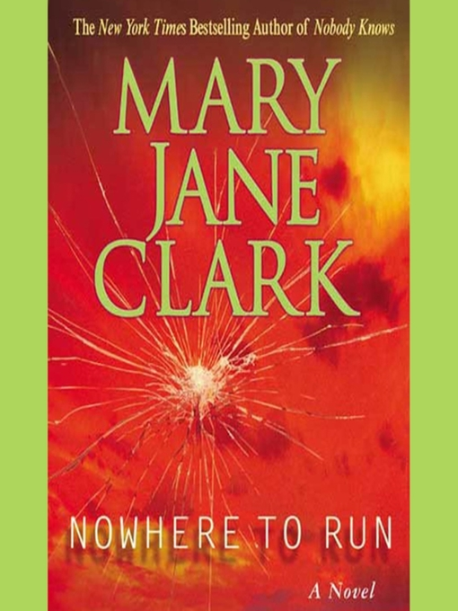 Title details for Nowhere to Run by Mary Jane Clark - Wait list