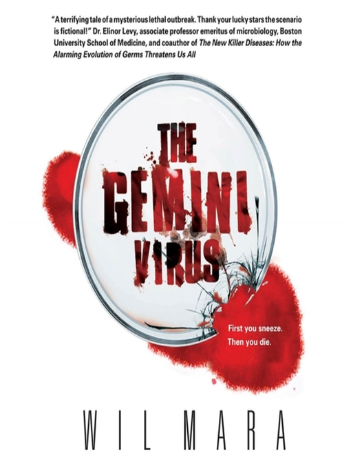 Title details for The Gemini Virus by Wil Mara - Available